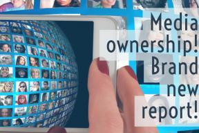 Who's making your news and views? Brand new report on media ownership!