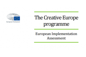 The Creative Europe programme: European Implementation Assessment