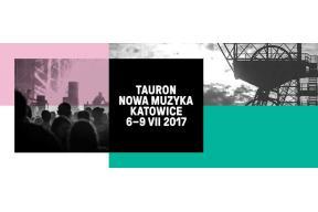 Festiwal Tauron Nowa Muzyka Katowice 2017