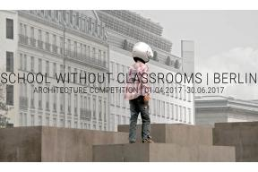 SCHOOL WITHOUT CLASSROOMS - BERLIN