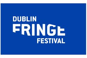 DUBLIN FRINGE FESTIVAL DIRECTOR CALL OUT!
