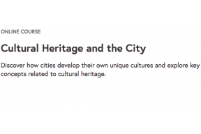 ONLINE COURSE: Cultural Heritage and the City