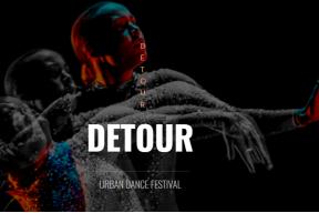 DETOUR – Urban Dance Festival