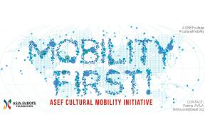 Mobility First ASEF - Cultural Mobility Initiative!