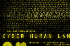 CALL FOR VIDEO ARTISTS: CYBER HUMAN LANDS