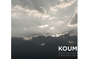 Koumaria: Improvising Across Boundaries in New Media Art and Community