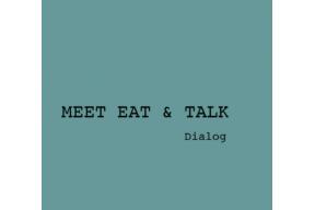 MEET EAT AND TALK