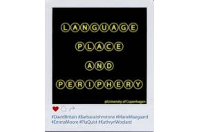 Conference: Language, place and periphery, Copenhagen