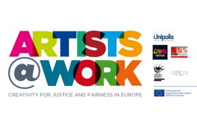 Call for Artists@Work - Creativity for Justice and Fairness in Europe