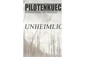 """""""UNHEIMLICH"""" / international group exhibition"""