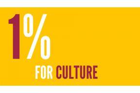 Support the 1% for Culture Campaign
