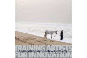 TRAINING ARTISTS FOR INNOVATION COMPETENCIES FOR NEW CONTEXTS