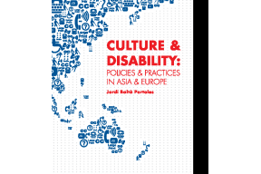 Culture and Disability: Policies and Practices in Asia and Europe