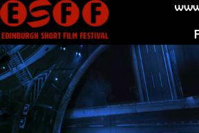 Final Deadline for the 2018 Edinburgh Short Film Festival: June 25th