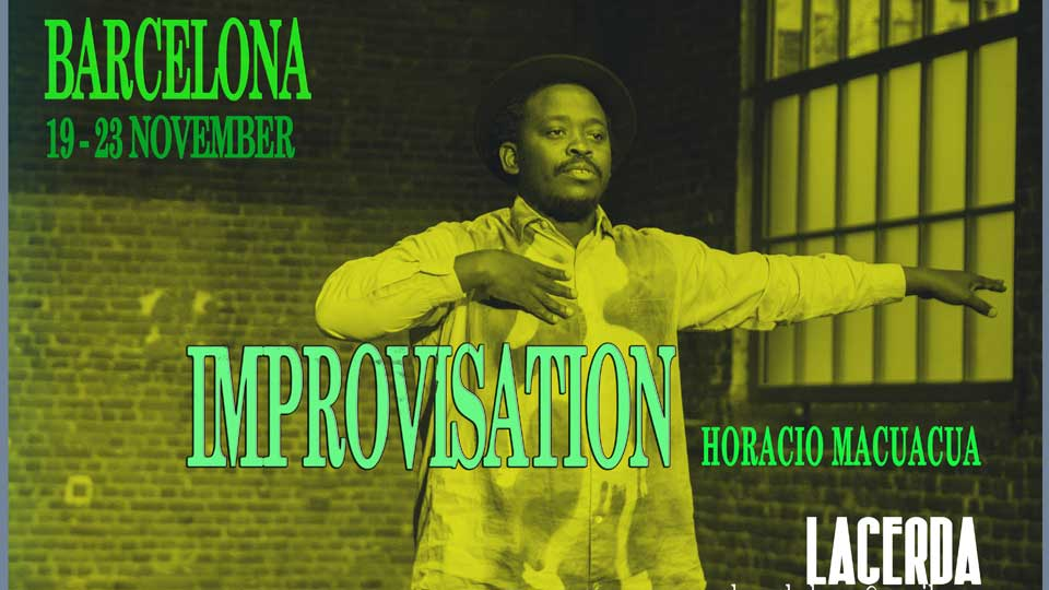 HORACIO MACUACUA IMPROVISATION WORKSHOP BARCELONA