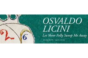OSVALDO LICINI. Let Sheer Folly Sweep Me Away