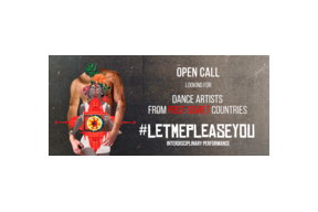 Open call - #LetMePleaseYou project is looking for dancers
