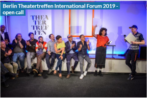 Berlin Theatertreffen International Forum 2019 - open call