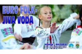 "VIII BALKAN CHAMPIONSHIP OF FOLKLORE ""EURO FOLK - JIVA VODA 2019"""
