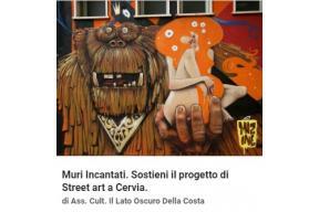 Muri Incantati. Sostieni il progetto di Street art a Cervia.