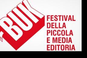 BUK FESTIVAL DELLA PICCOLA E MEDIA EDITORIA