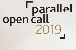Parallel Open call 2019