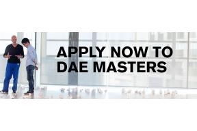 Apply now to the DAE Masters