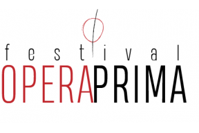 Call for entries FESTIVAL OPERA PRIMA