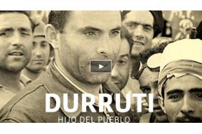 DURRUTI: HIJO DEL PUEBLO