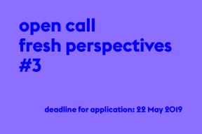 Open Call: Fresh Perspectives #3