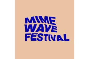 Mime Wave Festival