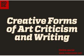 Creative Forms of Art Criticism and Writing - Online Course