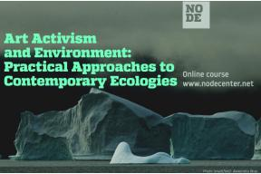 Art, Activism & Environment - Online course