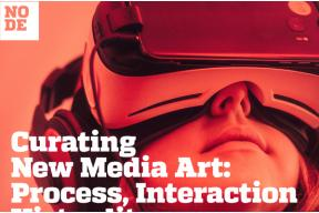 Curating New Media Art - Online course