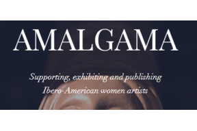 AMALGAMA Open Call for Ibero-American Women Artists