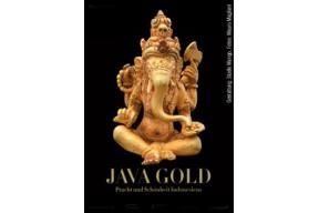 Exhibition:Java Gold – Splendour and Beauty of Indonesia