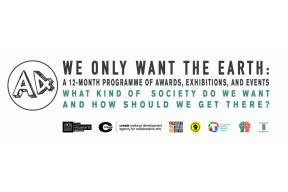 'We Only Want the Earth' Artist Residency Award 2