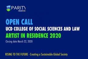 UCD College of Social Science and Law: Open Call -Artist in Residence