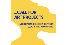 Call for proposals for the Art & Well-being project