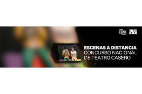 Escenas a distancia: Concurso Nacional de teatro casero