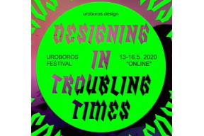 Uroboros: Designing in Troubling Times