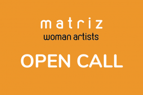 Online MATRIZ exhibition call for woman artists!