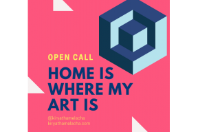 Open call: 'Home is Where my Art is'