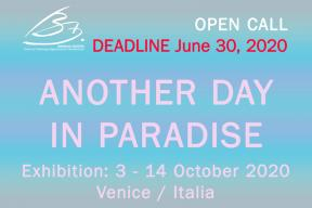 OPEN CALL - ANOTHER DAY IN PARADISE