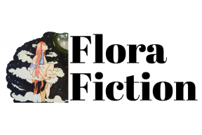 Call for submissions: Online Literary Magazine Flora Fiction