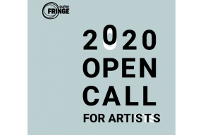 Buffer Fringe Performing Arts Festival Open Call 2020