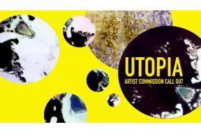 UTOPIA Artist Commission Call Out