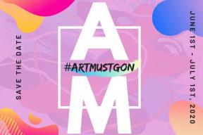 #ARTMUSTGON : opening at 6pm on June the 1st, 2020