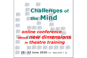 Challenges of the Mind. An online conference about Theatre Training