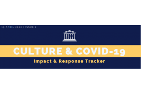CULTURE & COVID-19 | ISSUE 1 Impact & Response Tracker